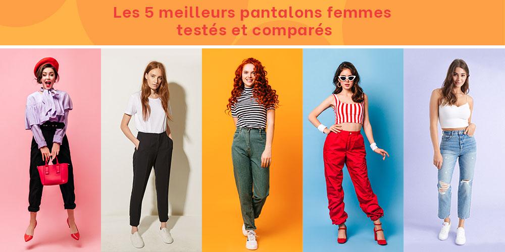 Les 5 meilleurs pantalons femmes testés et comparés